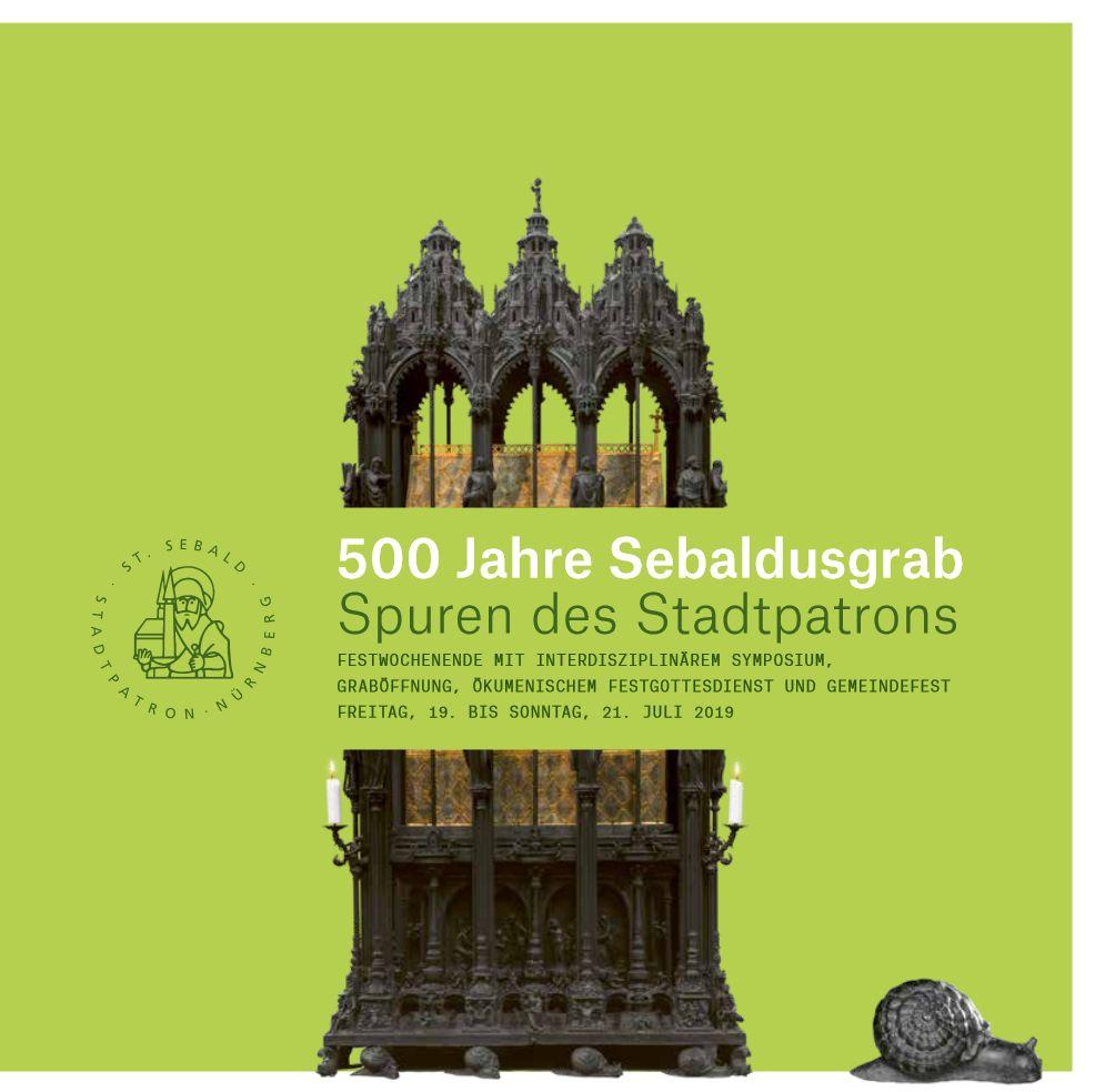 500 Jahre Sebaldusgrab - Spuren des Stadtpatrons